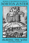 Alberic the Wise and Other Journeys by Norton Juster (Paperback / softback, 2010)