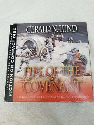 Fire Of The Covenant The Story Of The Willie And Martin Handcart Companies By Gerald N Lund