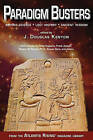 Paradigm Busters: Beyond Science, Lost History, Ancient Wisdom by J. Douglas Kenyon (Paperback, 2015)