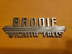 Brodie Wichita Falls Tx Vintage Metal Dealer Emblem Car Vintage Sm264 Ebay