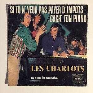 Ref1051 Vinyle 45 Tours Les Charlots Si Tu Ne Veux Pas Payer D