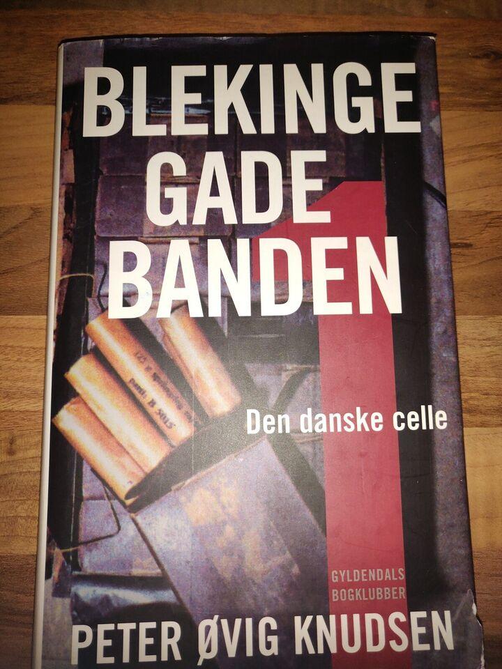 Blekingegadebanden, Peter Øvig Knudsen, genre: anden