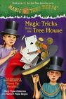Magic Tricks from the Tree House: A Fun Companion to Magic Tree House #50: Hurry Up, Houdini! by Mary Pope Osborne, Natalie Pope Boyce (Hardback, 2013)