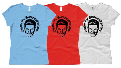GIRL // Woman T-Shirt Gr Dieter Bohlen for Bundeskanzler XS bis XL