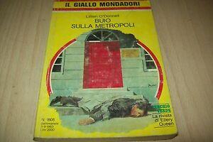IL-GIALLO-MONDADORI-1805-LILLIAN-O-039-DONNELL-BUIO-SULLA-METROPOLI-1983