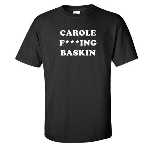 Tiger King Carole F***ing Baskin Black T-Shirt