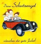 Deine Schutzengel wünschen dir gute Fahrt! von Renate Richter (2011, Gebundene Ausgabe)