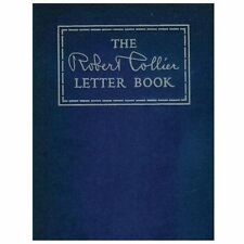The Robert Collier Letter Book by Robert Collier (2013, Paperback)