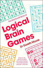 The Mammoth Book of Logical Brain Games by Dr Gareth Moore (Paperback, 2016)