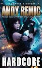Hardcore by Andy Remic (Paperback, 2010)