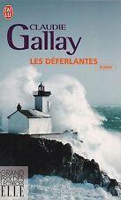 CLAUDIE GALLAY - LES DEFERLANTES - J'AI LU