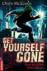 Get Yourself Gone by Oisin McGann (Paperback, 2013)
