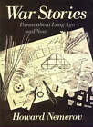 War Stories: Poems About Long Ago and Now by Howard Nemerov (Paperback, 1989)