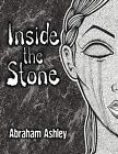Inside the Stone by Abraham William Ashley (Paperback / softback, 2012)