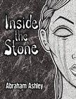 Inside the Stone by Abraham William Ashley (Paperback / softback, 2012)