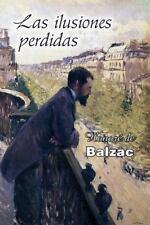 Las Ilusiones Perdidas by Honoré de Balzac (2016, Paperback)