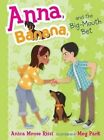 Anna, Banana, and the Big-Mouth Bet by Anica Mrose Rissi (Hardback, 2015)