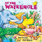 At the Waterhole by Beth Shoshan (Paperback, 2005)
