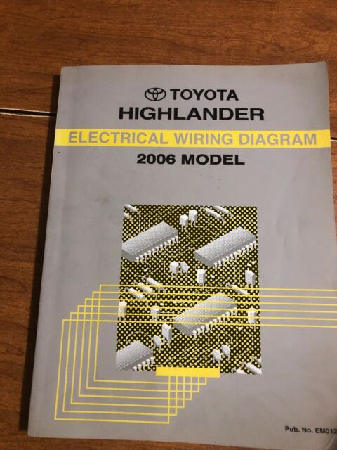 2006 Toyota Highlander Electrical Wiring Diagram Repair Manual
