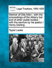 Memoir of Otis Allen: With the Proceedings of the Albany Bar and of Other Public Bodies: With the Sermon by His Pastor / Henry Darling. by Tayler Lewis (Paperback / softback, 2010)