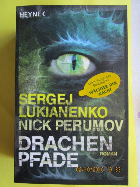 Drachenpfade von Sergej Lukianenko und Nick Perumov (2009, Gebunden)