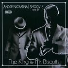 The King and Mr. Biscuits [PA] by Andre Nickatina/Smoov-E (CD, 2010, I-Khane)