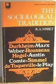 The Sociological Tradition (Open University set book), Nisbet, Robert, Used; Goo