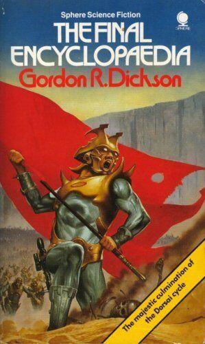 The Final Encyclopedia (Sphere science fiction),Gordon R. Dickson