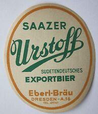 14533 Etikett SAAZER Urstoff Sudeten Export Bier Eberl Bräu Dresden beer label