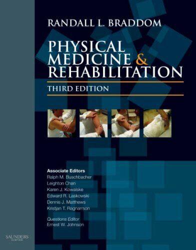 Physical Medicine and Rehabilitation by Braddom, Randall L.