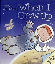 When I Grow Up by Steve Augarde (2000, Paperback)