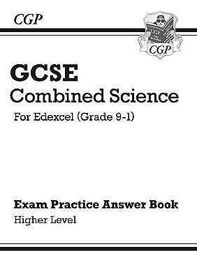 CGP GCSE Combined Science Edexcel Grade 9-1. Exam Practice Answers Higher Level