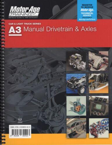 A3 Manual Drivetrain /& Axles ASE Study Guide Manual
