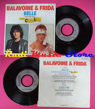 LP 45 7'' DANIEL BALAVOINE & FRIDA Belle C'est fini 1982 france no cd mc dvd