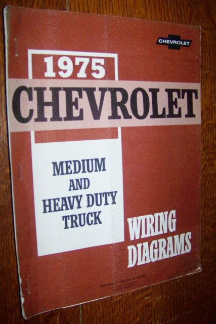 1975 Chevrolet Light Medium Heavy Duty Trucks Wiring
