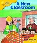 Oxford Reading Tree: Stage 5: More Storybooks B: a New Classroom by Roderick Hunt (Paperback, 2008)