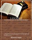 Language an Introduction to the Study of Speech by Edward Sapir (Paperback / softback, 2008)