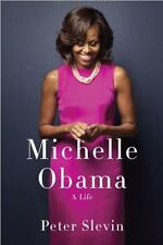 Michelle Obama : A Life by Peter B. Slevin - HARDCOVER - BRAND NEW!