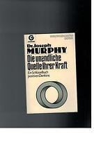 Joseph Murphy - Die unendliche Quelle Ihrer Kraft - 1981