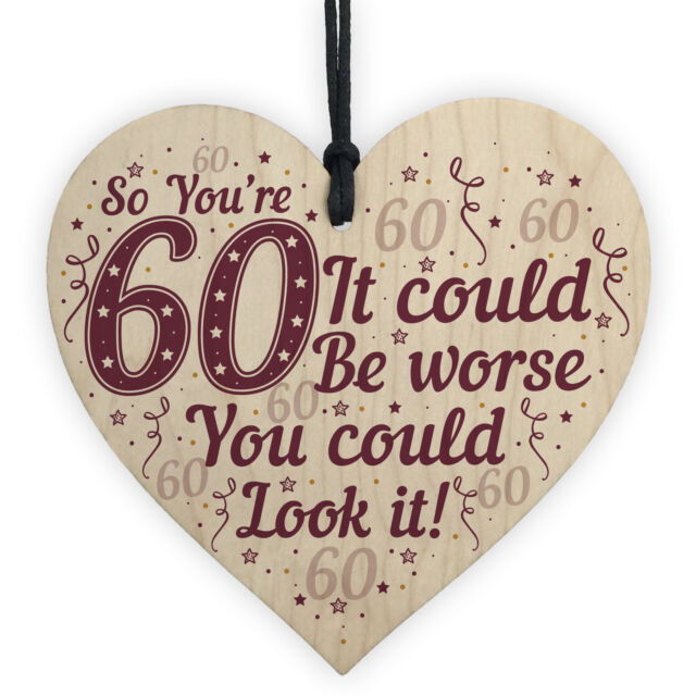 60th Birthday Decorations Wood Heart Plaque Funny Gifts For Dad