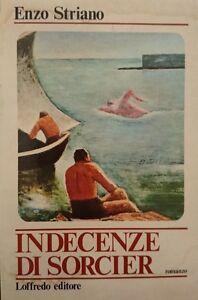 ENZO-STRIANO-INDECENZE-DI-SORCIER-LOFFREDO-1978-PRIMA-EDIZIONE