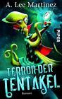Terror der Tentakel von A. Lee Martinez (2014, Taschenbuch)