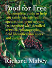 Food for Free by Richard Mabey (Hardback, 2012)