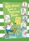 Beginner Books: The Big Green Book of Beginner Books by Dr. Seuss (2009, Hardcover)