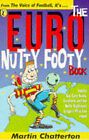 Euro Nutty Footy Book by Martin Chatterton (Paperback, 1996)