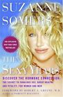 The Sexy Years: Discover the Hormone Connection: The Secret to Fabulous Sex, Great Health, and Vitality, for Women and Men by Suzanne Somers (Paperback, 2005)