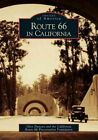 Route 66 in California by Glen Duncan, California Route 66 Preservation Foundation (Paperback / softback, 2005)