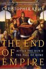 The End of Empire 9780393338492 by Christopher Kelly Paperback