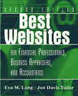 Best Websites for Financial Professionals, Business Appraisers and Accountants by Jan Davis Tudor, Eva M. Lang (Paperback, 2003)