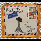 Ricky Nye & The Paris Blues Band by Ricky Nye & the Paris Blues Band/Ricky Nye (CD, May-2011, CD Baby (distributor))